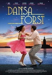 Dansa först (2018)