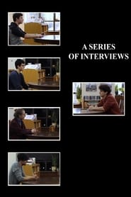 A Series of Interviews
