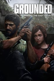 Grounded: Making The Last of Us (2013)