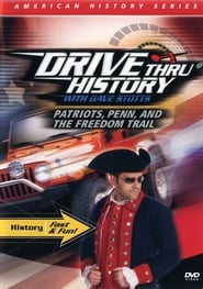 Drive Thru History - Patriots, Penn, and the Freedom Trail