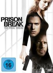 Prison Break – Ein letzter Schritt zur Freiheit