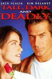 Tall, Dark and Deadly (1995)