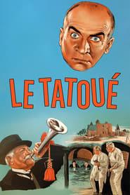 Voir Le Tatoué en streaming complet gratuit | film streaming, StreamizSeries.com