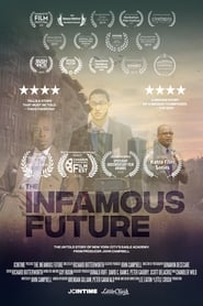 The Infamous Future | Watch Movies Online