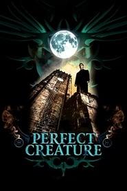 Perfect Creature (2006)