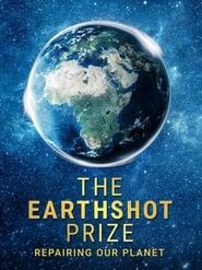 The Earthshot Prize: Repairing Our Planet - Season 1