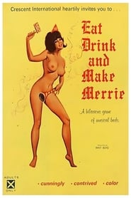 Eat, Drink And Make Merrie
