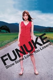 Funuke Show Some Love, You Losers! (2007)