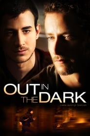 Out in the Dark (2009)