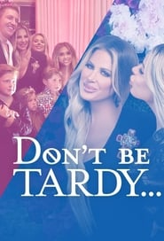 Don't Be Tardy - Season 8