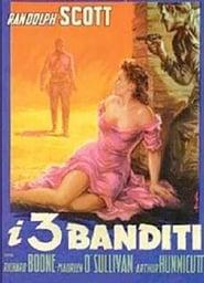 Guardare I tre banditi