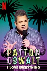 Patton Oswalt: I Love Everything (2020)