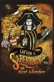 Captain Sabertooth's Next Adventure (2003)