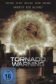Tornado Warning - Angriff der Aliens!