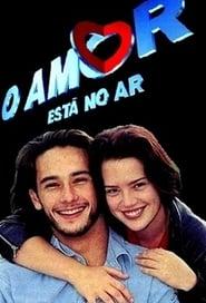 O Amor Está no Ar 1997