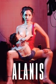 Alanis Full Movie Watch Online Free