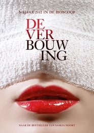 The Renovation / De verbouwing (2012)