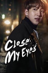 Close My Eyes 2017