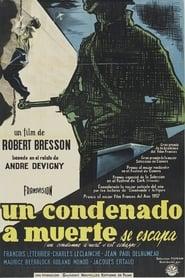 Ver Un condenado a muerte se ha escapado Online HD Español y Latino (1956)