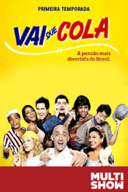 Vai Que Cola: Season 1