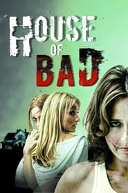 House of Bad 2013
