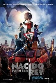 Nacido para ser rey (2019) (Latino) (HD)
