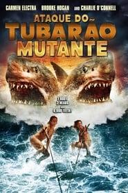 Ataque do Tubarão Mutante (2012) Dublado Online