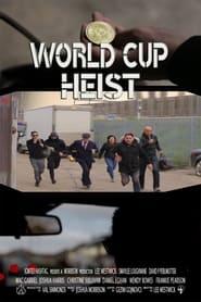Watch World Cup Heist (2020) Fmovies