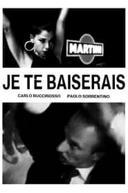 Je Te Baiserais (2021)