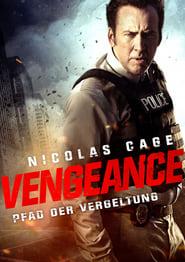 Vengeance – Pfad der Vergeltung [2017]