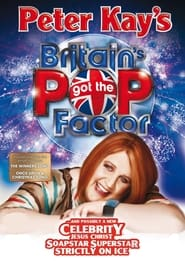 Peter Kay's Britain's Got the Pop Factor... and Possibly a New Celebrity Jesus Christ Soapstar Superstar Strictly on Ice 2008