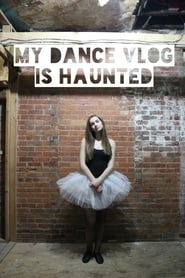 My Dance Vlog Is Haunted 2016
