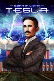Born in Light: Tesla 2017