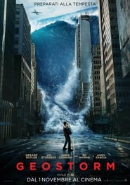 Guarda Geostorm Streaming su FilmPerTutti