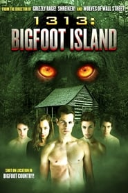 Poster of 1313: Bigfoot Island