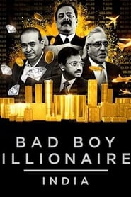 Bad Boy Billionaires: India - Season 1