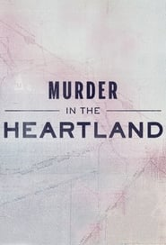 Murder in the Heartland Season 1 Episode 1