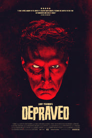 Depraved Movie Free Download 720p