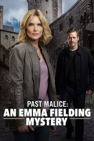 Poster Past Malice: An Emma Fielding Mystery 2018