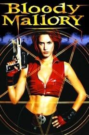 Bloody Mallory 2002