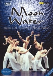 Cloud Gate Dance Theatre of Taiwan: Moon Water 2000