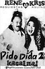 Watch Pido Dida 2: Kasal Na (1991)