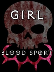 Girl Blood Sport (2020)