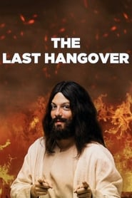The Last Hangover (2018)