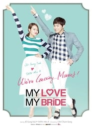 My Love My Bride (2014) BluRay 720p Filmku21