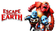 Escape from Planet Earth სურათები