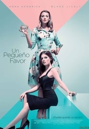 A Simple Favor (2018) Un pequeño favor