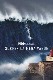 Serie streaming | voir Surfer la méga vague en streaming | HD-serie