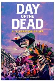 Day of the Dead: A Celebration of Life (2021)