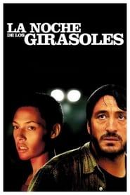 La Noche De Los Girasoles – Η Νύχτα Των Ηλιοτροπίων